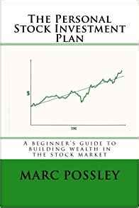 stocks the beginner s guide to building wealth books the personal stock investment plan a beginner s guide to
