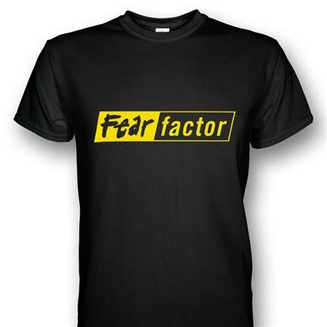T Shirt Fear Factor fear factor t s johor end time 3 28 2018 6 14 pm lelong my