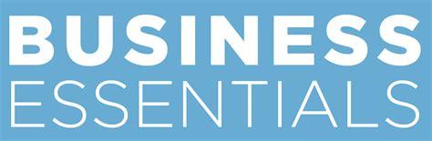 Business Essentials centre for entrepreneurship business essentials workshops