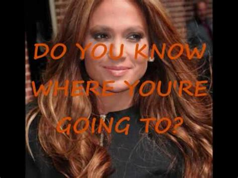Peta To Jlo Youre Going do you where you re going to with lyrics song by