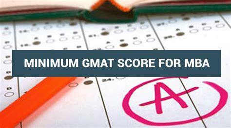 minimum  maximum gmat score  good mba