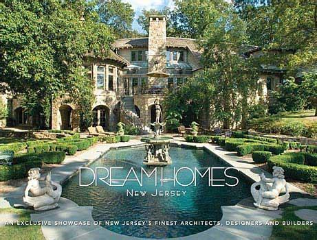 custom dream homes com dream homes of new jersey