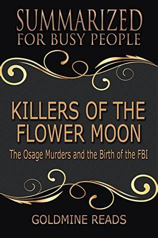 summary of david grann s killers of the flower moon key takeaways analysis books killers of the flower moon the osage murders and