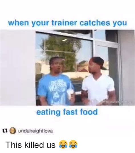 trainer catches  eating fast food