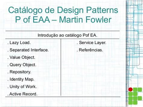 repository pattern martin fowler padr 245 es de projeto martin fowler p of eaa