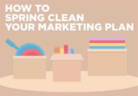 how to spring clean how to spring clean your marketing plan part 2
