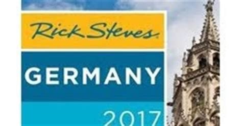 rick steves germany 2018 books travel travel books rick steves germany 2017 and rick