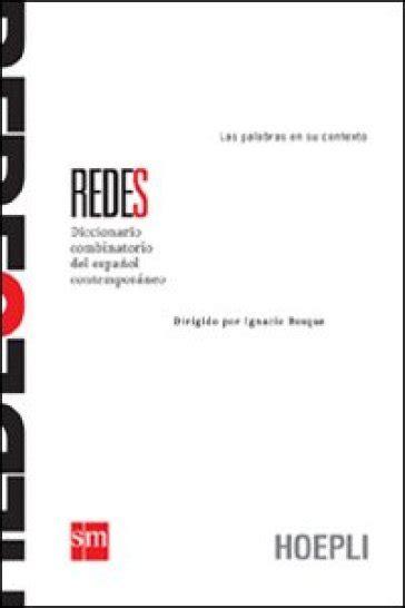 redes diccionario combinatorio del redes diccionario combinatorio del espanol contemporaneo libro mondadori store