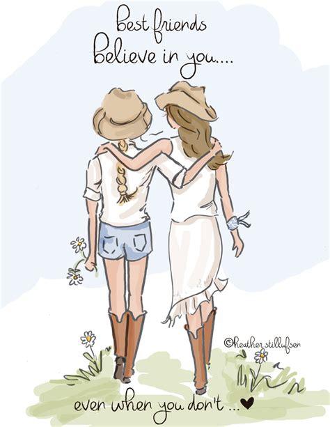 best illustrations best friend illustration best friends believe in you