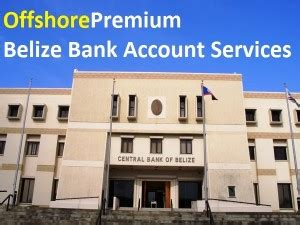 open belize bank account offshore banking banking in belize offshorepremium