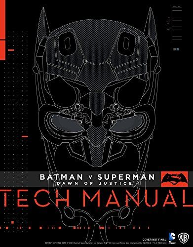 batman v superman dawn 1785650602 batman v superman dawn of justice tech manual import it all
