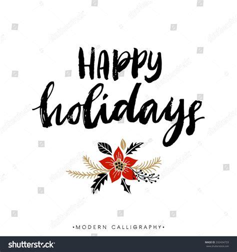 happy holidays christmas calligraphy handwritten modern stock vector  shutterstock