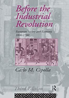 Before The Industrial Revolution By Carlo M Cipolla M