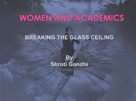 Glass Ceiling Psychology by Breaking The Glass Ceiling