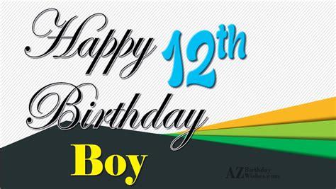 Happy 12th Birthday Wishes Happy 12th Birthday