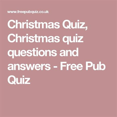 printable christmas pub quiz 25 best ideas about quiz questions and answers on