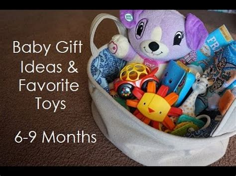 baby gift ideas favorite toys 6 9 months youtube