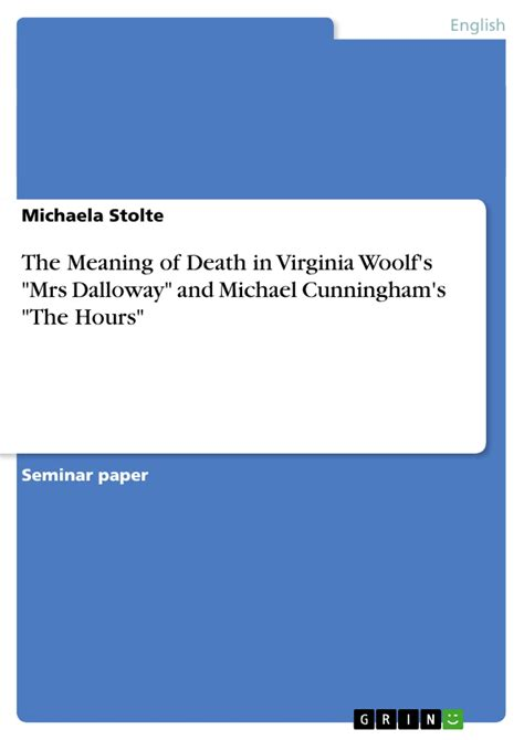 Virginia Woolf To The Lighthouse Research Papers by The Meaning Of In Virginia Woolf S Quot Mrs Dalloway