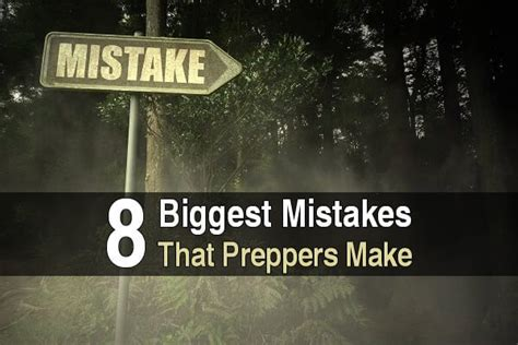 8 Mistakes Make When by 8 Mistakes That Preppers Make Survival Site