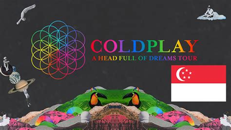 Coldplay Singapore   update ahfodtour coldplay to storm singapore on 1st