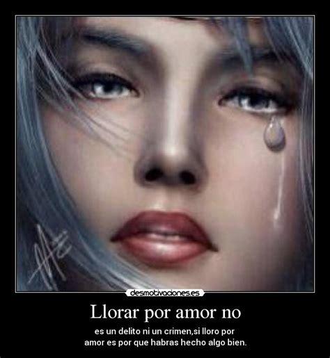 imágenes llorando por un amor imagenes de llorar por un amor imagui