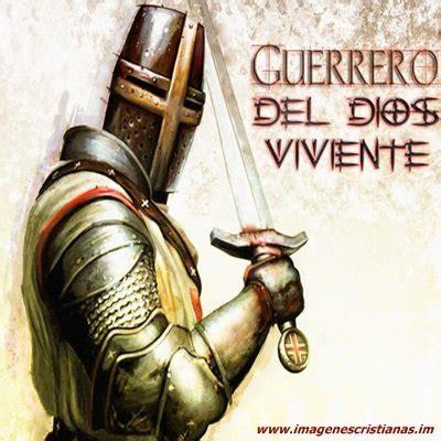 imagenes de dios guerrero guerrero de dios jpg imagenes cristianas com