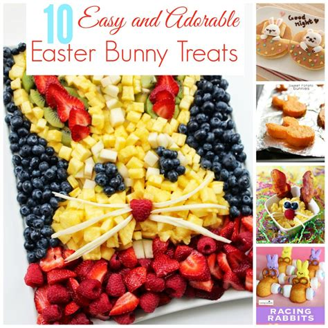 10 easy adorable easter bunny snacks blonde mom blog