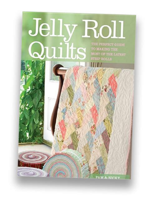 Jelly Roll Quilt Book by Jelly Roll Quilts Book The Country Yard Patchwork Shop