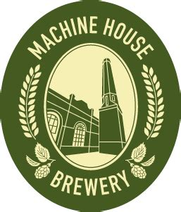 machine house brewery fine english style ales brewed in the heart of georgetown machine house brewery
