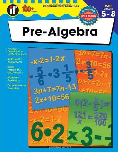 pre algebra grades 5 12 books pre algebra grades 5 8 by margaret and