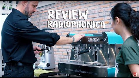 review mesin espresso orchestrale radiofonica youtube