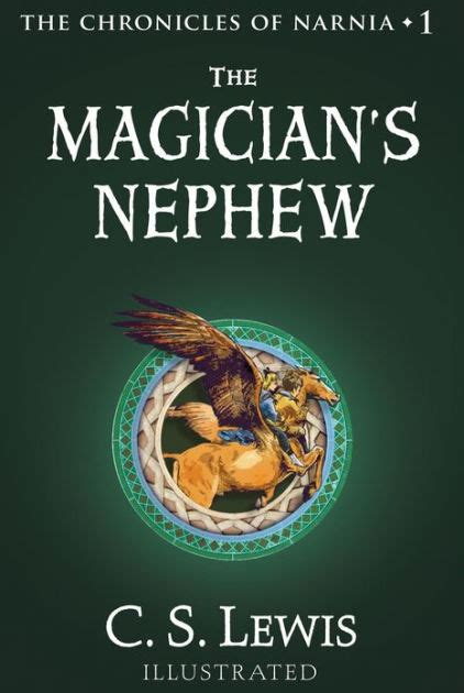the magician s nephew series 6 the magician s nephew chronicles of narnia series 1 by