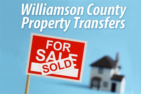 Williamson County Property Records Williamson County Property Transfers March 13 2017