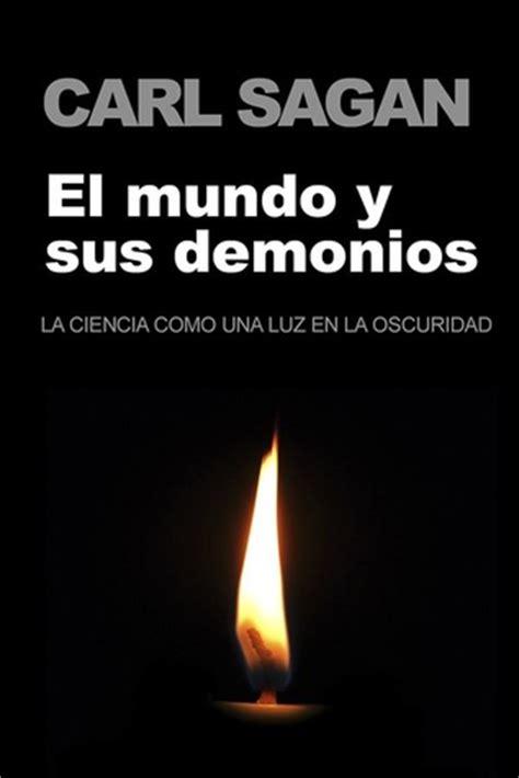 mundo y sus demonios may le 243 n mexico s review of el mundo y sus demonios