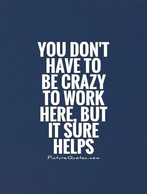 Office Quotes About Work Office Quotes Office Sayings Office Picture Quotes