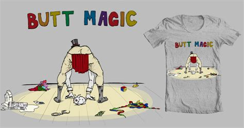 Magic Buttock Buttock Kualitas Bagus magic a cool t shirt by foodstdavis on threadless