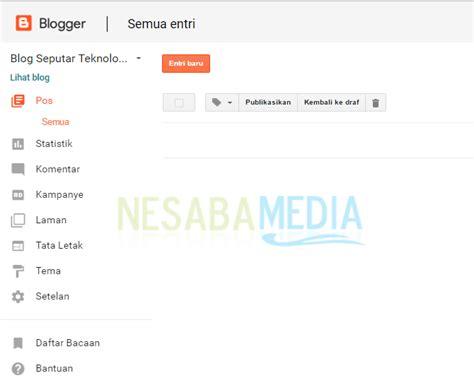 langkah langkah lengkap cara membuat blog gratis untuk panduan cara membuat blog gratis untuk pemula lengkap gambar