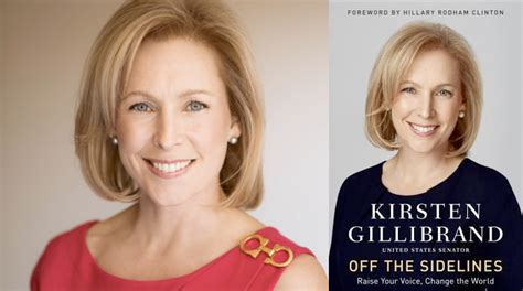 kirsten gillibrand off the sidelines off the sidelines raise your voice change the world