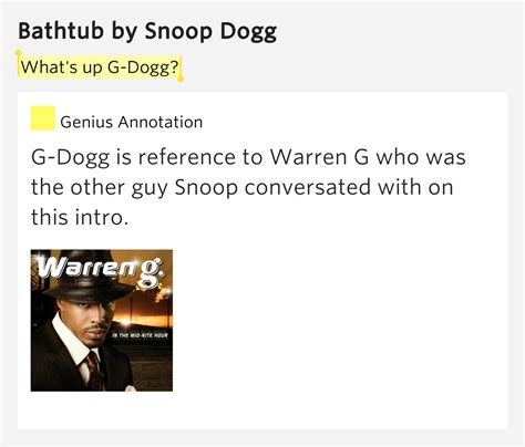 bathtub snoop dogg what s up g dogg bathtub by snoop dogg