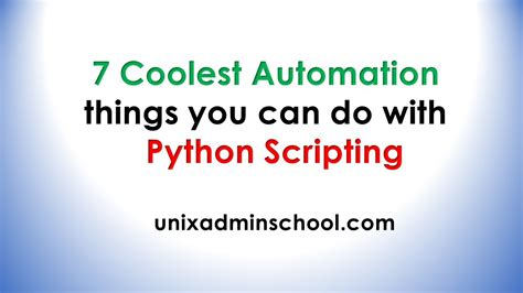 7 Things You Can Do On A Tight Budget by 7 Coolest Automation Things You Can Do With Python