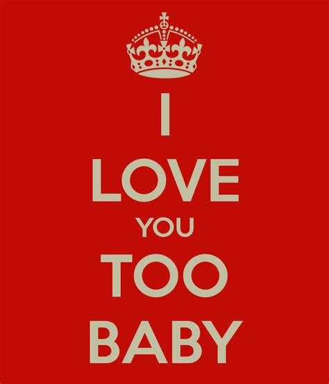 images of love u too i love you too baby poster fsdsd keep calm o matic