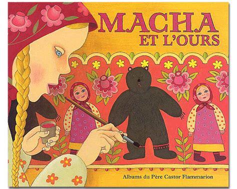 conte russe macha et l ours album france cei