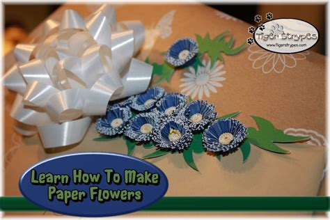 Learn How To Make Paper Flowers - learn how to make paper flowers tigerstrypesblog