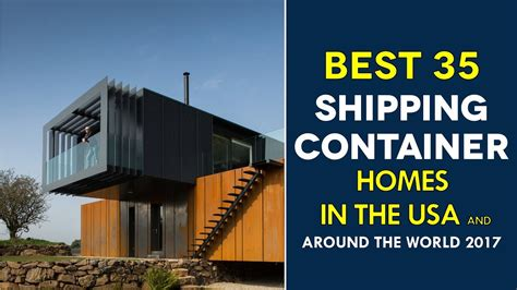 modern shipping container house in australia youtube top 30 modern shipping container homes around the world