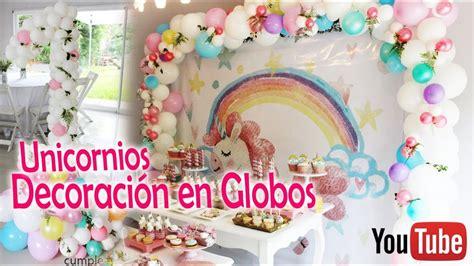 tutorial para decorar con globos decoraci 243 n en globos unicornios tecnica desconstruidos
