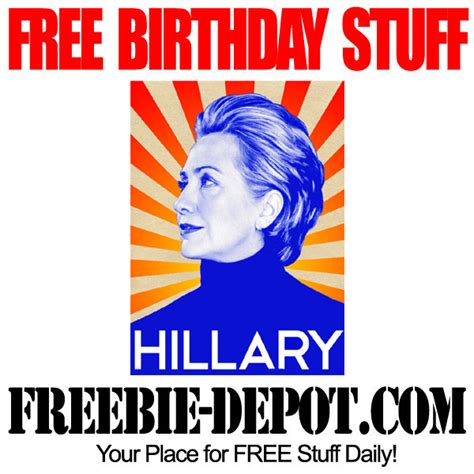 Clinton Birthday Card Free Birthday Stuff Hillary Clinton Free Bday Card