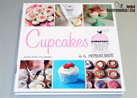 libro primrose bakery everyday cupcakes de la primrose bakery recetas de cocina