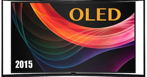 best tvs 2015 best oled tvs for 2015