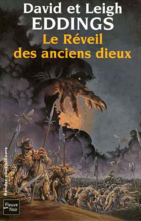 les rveurs roman 97 le r 233 veil des anciens dieux elbakin net