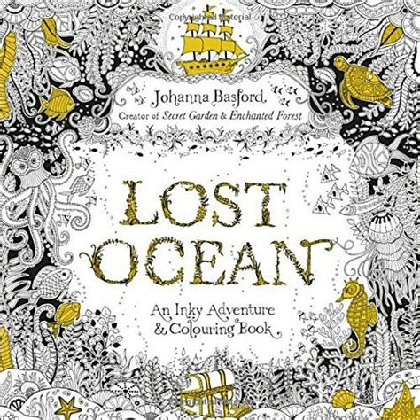 secret garden colouring book tesco ヨーロッパを中心に日本でも人気の大人塗り絵lost 海の楽園洋書版 大人の塗り絵 ストレス解消 心